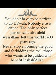 We have been blessed us with Prophet Muhammad sallalahilu alahi wassallam sunnah. Let us strive to be like him.