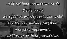 Chciałabym, żeby to była prawda . Motto, Nick Vujicic, Good To Know, It Hurts, Motivational Quotes, Sad, Relationship, Facts, Thoughts