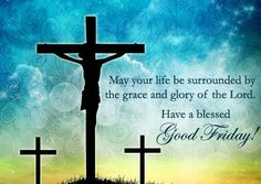 Holy Friday 2020 Quotes Sayings Wishes Messages in English with latest Good Friday Images. Best collection of Easter Friday Wishes, SMS to share with Friends & Family. Good Friday Message, Good Friday Quotes Jesus, Friday Messages, Friday Wishes, Its Friday Quotes, Wishes Messages, Jesus Quotes, Good Friday Quotes Religious, Bible Quotes