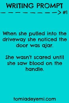 When she pulled into the driveway she noticed the door was ajar. She wasn't scared until she saw blood on the handle.