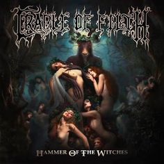 Carátulas de música Frontal de Cradle Of Filth - Hammer Of The Witches. Portada cover Frontal de Cradle Of Filth - Hammer Of The Witches Cradle Of Filth, Black Metal, Dani Filth, Christian Soldiers, Wall Of Sound, Metal News, Pochette Album, Extreme Metal, Gothic Metal