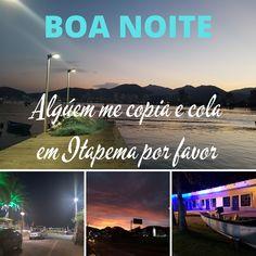 Dá um google EU AMO ITAPEMA Beach, Water, Google, Outdoor, Goal, Nighty Night, City, The Beach, Te Amo