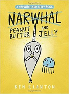 Booktopia has Peanut Butter and Jelly (a Narwhal and Jelly Book Narwhal and Jelly Book by Ben Clanton. Buy a discounted Hardcover of Peanut Butter and Jelly (a Narwhal and Jelly Book online from Australia's leading online bookstore. New Children's Books, Book Club Books, Good Books, Book Lists, Best Children Books, Childrens Books, Gelato, Second Grade Books, Funny Dialogues
