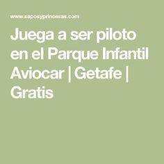 Juega a ser piloto en el Parque Infantil Aviocar | Getafe | Gratis