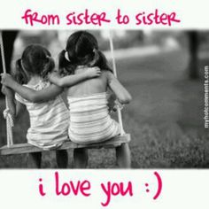 52 Ideas Quotes Happy Birthday Sister Love You Cousins, Cousin Family, Family Love, Cousin Quotes, Girl Quotes, Happy Quotes, Sister Poems, Daughter Quotes, Sister Messages
