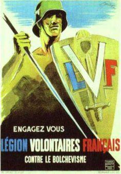 """La """"légion des volontaires français contre le bolchevisme"""" (L.V.F.)"""