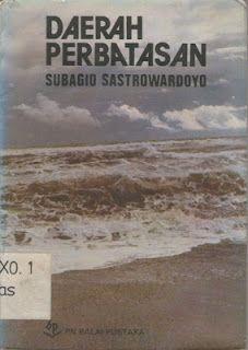 Beberapa pilihan puisi Subagio Sastrowardojo dalam Daerah Perbatasan