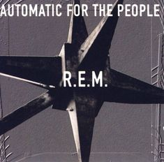 """R.E.M. / Automatic For The People (1992) - I'll be surprised if I ever play another album as many times as I've played this one. A girlfriend bought me the cassette tape as a Christmas present in 1992 and I wasn't even sure if I liked it at first! Sometimes I wonder if I would have discovered it on my own. It was because of this album that I got interested in rock music and learned to play guitar (my dad taught me to play """"Man On The Moon"""", """"Find The River"""" and """"Ignoreland"""")."""