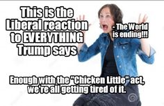 Especially around here in Ca...the sky is falling on the liberals. This IS NOT a bad thing!