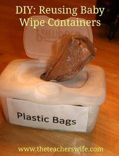 DIY: Reusing Baby Wipes Containers to Store Plastic Bags.  Tired of all the piles of plastic bags lying around your house?  Tired of trashing your old baby wide containers?  Here's a great way to keep your plastic bags organized without spending a penny!