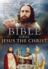 Bible Series: Jesus The Christ
