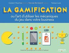 La gamification ou l'art d'utiliser les mécanique du jeu dans votre business de Clément Muletier http://www.amazon.fr/dp/2212558449/ref=cm_sw_r_pi_dp_SUbCwb032WX3S