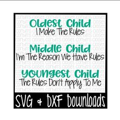 Sibling SVG * Oldest Child * Middle Child * Youngest Child Cut File - DXF & SVG Files - Silhouette Cameo/Cricut by CorbinsSVGCuts on Etsy
