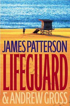 Lifeguard (2005) - James Patterson