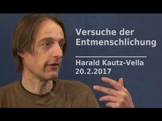 Versuche der Entmenschlichung - Harald Kautz-Vella & Jo Conrad| Bewusst....