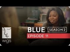 Blue: Season 2, Ep. 11 -- Make Yourself at Home: When Francesca shows up early for a tutoring session, she and Blue get to know each other. #juliastiles #watchwigs www.youtube.com/wigs