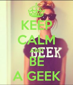 KEEP CALM AND BE A GEEK. Another original poster design created with the Keep Calm-o-matic. Buy this design or create your own original Keep Calm design now. Keep Calm Posters, Keep Calm Quotes, Lolsotrue, Nerd Love, Nerd Geek, You Are The Father, Little Princess, Carrie, Badass