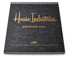 Drawing Pads - House Industries