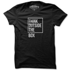 The slim-fit unisex cotton tee by Arquebus provides a visual representation of what you should do. Think outside the box. Nice advice.