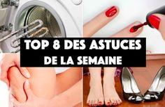 TOP 8 DES ASTUCES DE LA SEMAINE, CELLES QU'IL NE FALLAIT PAS LOUPER