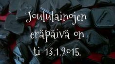 Eräpäivä kaikilla joululainoilla on ti 13.1.2015.  Lehti- ja käsikirjalainoja ei voi uusia.