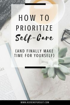 How to Prioritize Self-Care And Make Time For Yourself | A self-care routine can be tough to establish. Remember that you're a priority too and that your mental health needs to be nurtured regularly. Here are 7 tips to help you make self-care a priority so you can finally make time for yourself. | self-care checklist | self care activities | self-care plan | self-care printable