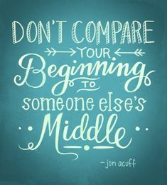 food for thought, word of wisdom, els middl, remember this, inspir, gods plan, compar, quot, jon acuff