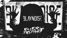 Blaynoise - Killer Instinct (Original Mix) (OUT NOW) The Originals, Videos, Youtube, Youtubers, Youtube Movies