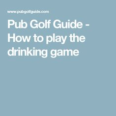 Pub Golf Guide - How to play the drinking game