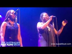 Great Gig In the Sky - Australian Pink Floyd with Durga McBroom & Lorelei McBroom