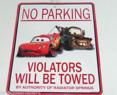 Disney Cars Tow Mater Lightning McQueen Metal Sign No Parking Theme Parks New