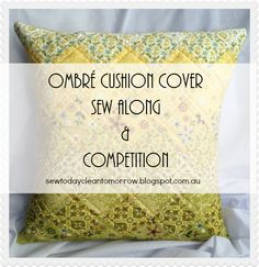 Ombre Cushion Sew Along and Competition