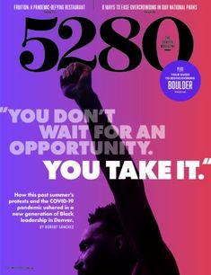 295 5280 Covers 1993 Present Ideas In 2021 5280 Magazine Local Magazine Mile High City
