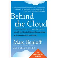 The story of salesforce is fascinating! You'll get the inside skinny on the drama, intrigue, and guts of betting on the cloud. Read this book. Michael Dell, Olive Green Weddings, Nerd Humor, Inspirational Books, Fast Growing, Behind, This Book, Clouds, Reading