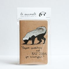 """Hand painted Moleskine notebook - """"Expect problems and eat them from breakfast.""""  le honey badger."""