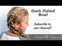 How To: Side Dutch Fishtail Braid | Pretty Hair is Fun - YouTube
