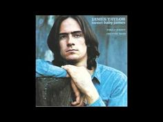 James Taylor - Sweet Baby James (Full Album) HD -   Recorded on December of 1969 at Sunset Sound, released two months later, this in my opinion is James' best album, even better than JT and his debut albom on Apple Records (those two are great, but this one's greater). This is an album I listen to whenever I'm down or upset, and it just never gets old.