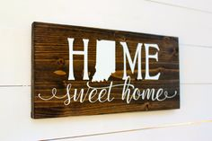 Home Sweet Home Indiana Rustic Entryway Wall Sign