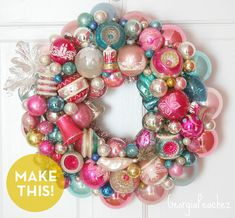How to make colorful vintage ornament wreaths! #Christmas #DIY