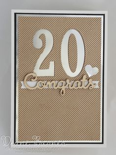 neutral 20th anniversary card using Stampin Up Number of Years bundle / Large Numbers dies & Shine on Specialty card. By Di Barnes for Just Add Ink challenge 301. #colourmehappy 2016 Occasions Catalogue