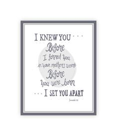 I Knew You Scripture Print, Jeremiah 1:5, Gray and White Nursery, 11x14 Grey Print, Gender Neutral Baby Room, Grey and White, Bible Quote on Etsy, $25.00