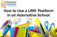 How do you know your #LRM is working its best for your #alternativeschool? Read our newest blog to find out.  #edtech #education #edchat #personalizedlearning #teachertips #professionaldevelopment #growthmindset #iamME
