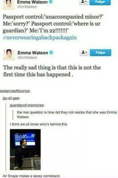 Poor Emma. How the people at airport doesn't realise she's Hermione Granger is beyond me...