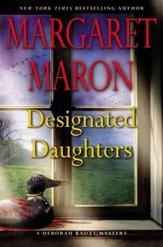 Designated Daughters, by Margaret Maron -- AUGUST