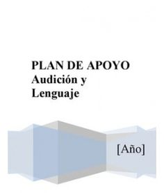 Plan de Apoyo Audición y Lenguaje Speech Therapy, Psychology, Language, Social, Activities, How To Plan, School, Grande, Pie