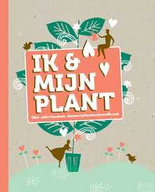 New book by @uitgeverijsnor Me & My Plant (available as of September 22)
