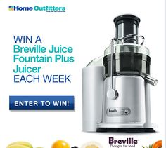 Home Outfitters - Win Breville Juice Fountain Plus Juice -