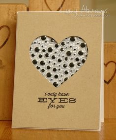 EYE love it! Lovely Lucy used tiny glue dots to adhere all these google eyes to the inside of a die cut heart! wow she has some patience!
