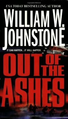 Out of the Ashes- Following a devastating nuclear apocalypse, Ben Raines - rebel mercenary, retired soldier, and tireless patriot - leads a revolutionary army dedicated to rebuilding America and creating a new vision for the future
