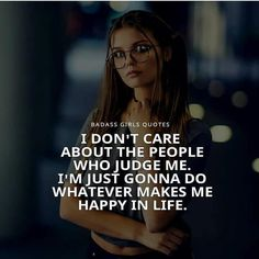Badass Girls Quotes, Attitude Quotes For Girls, Classy Quotes, Girly Quotes, Boss Quotes, True Quotes, Inspiring Quotes About Life, Inspirational Quotes, Motivational